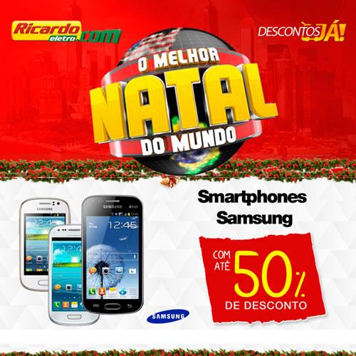 Ricardo Eletro: Smartphones Samsung com até 50% de desconto