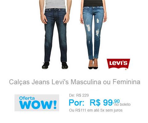 Calça Jeans Levi's feminina ou masculina por R$ 99,90 no Submarino