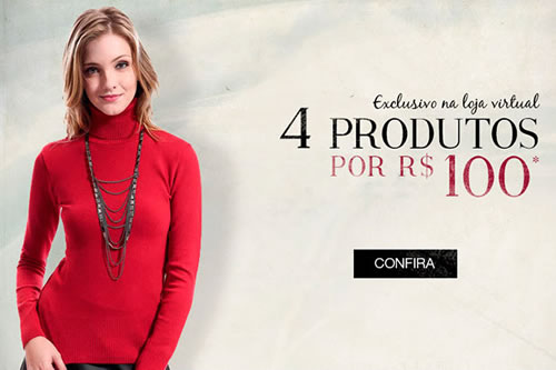 4 produtos por R$ 100 na Renner