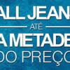 Jeans até pela metade do preço na Renner