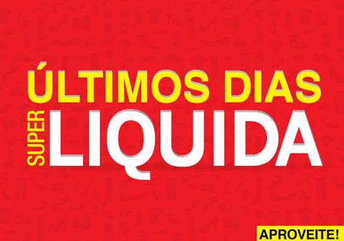 Passarela: Últimos dia de Super Liquida