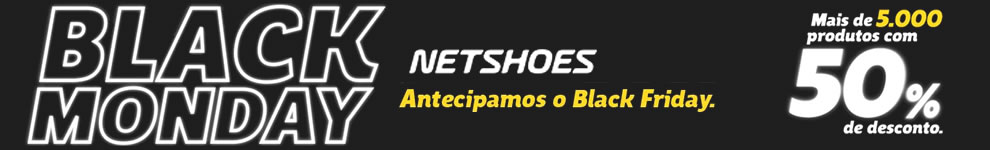 Black Monday Netshoes - Mais de 5 mil produtos com 50% de desconto
