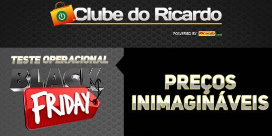 Teste para o Black Friday no Clube do Ricardo