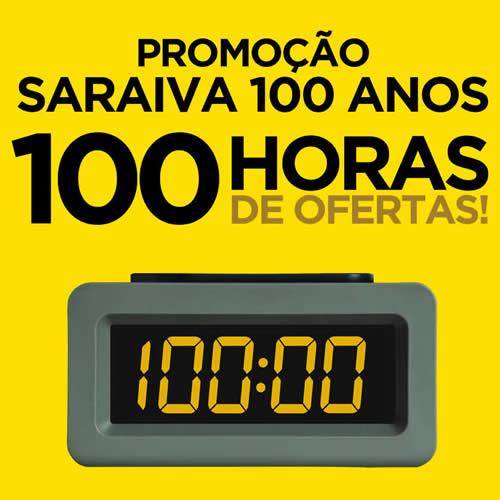 Promoção: 100 anos de Saraiva, 100 horas de ofertas