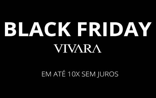 Black Friday Vivara no ar!