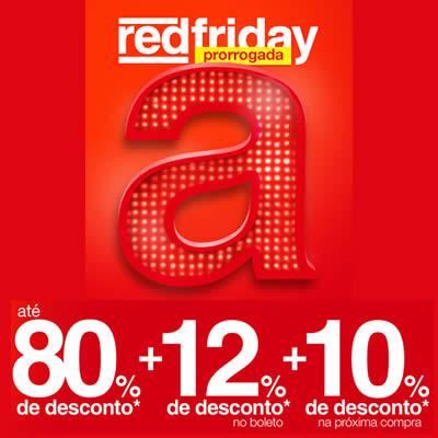 Red Friday Americanas prorrogada!