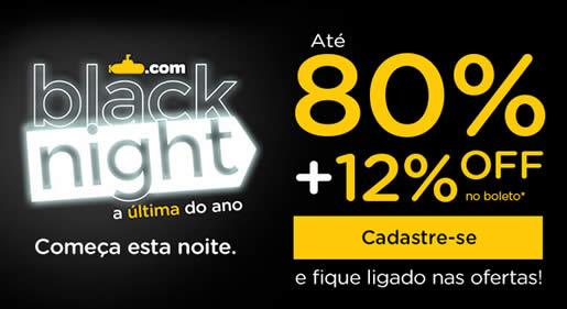 4º Black Night Submarino com até 80% de desconto nesta segunda-feira (15)