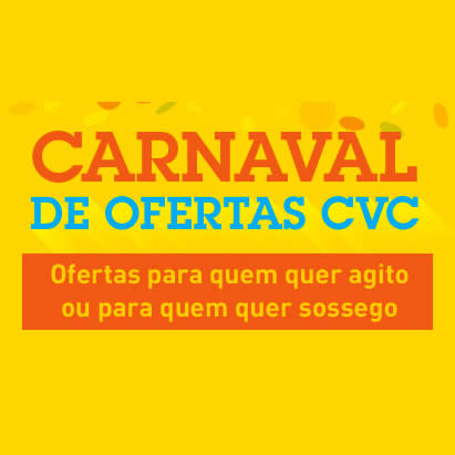 Pacotes de viagens: Carnaval de ofertas na CVC