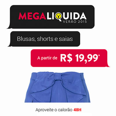 Megaliquida Dafiti: Blusas, shorts e saias a partir de R$ 19,99