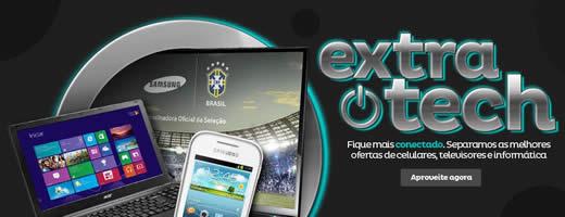 Extra Tech: Ofertas de celulares, tvs e informática