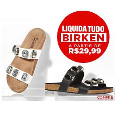 Liquida Tudo Passarela - Birkens a partir de R$ 29,90