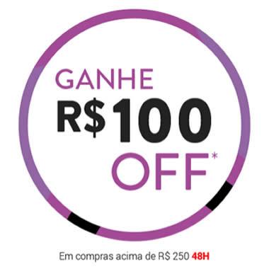 Ganhe R$ 100 nas compras acima de R$ 250