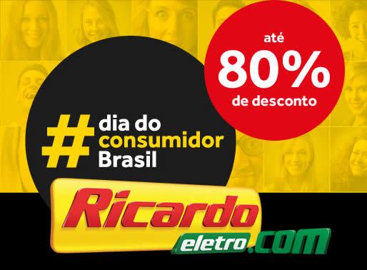 Dia do Consumidor Brasil Ricardo Eletro