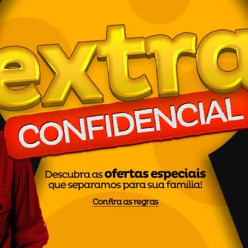 Extra Confidencial: Ofertas com até 70% de desconto