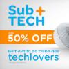 Sub +Tech com até 50% de desconto no Submarino