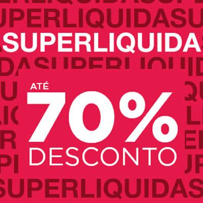 Super Liquida c/até 70% de desconto na Passarela