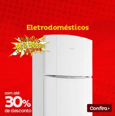 Eletrodomésticos c/até 30% de desconto no Extra