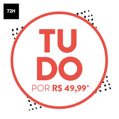 Qualquer produto por R$ 49,99* na Dafiti