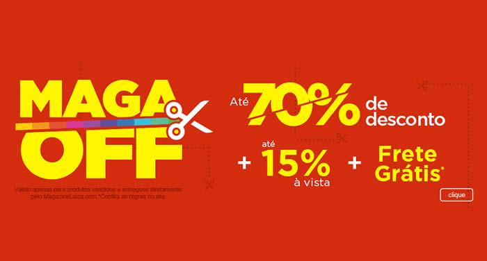 Maga Off c/até 70% Off + até 15% Off à vista + Frete Grátis* no Magazine Luiza