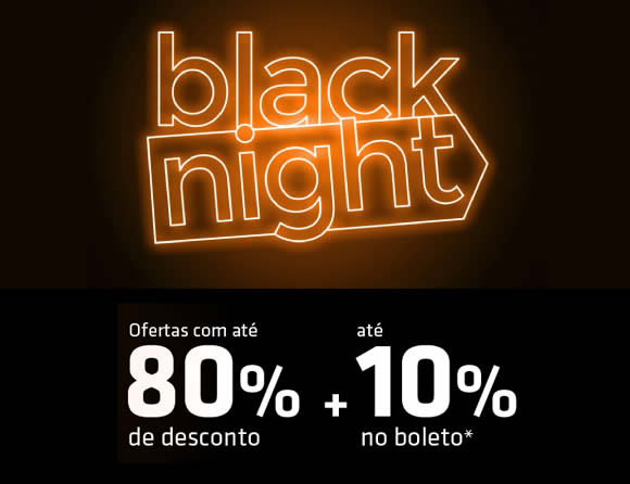 Black Night Shoptime - Até 80% Off + até 10% Off à vista