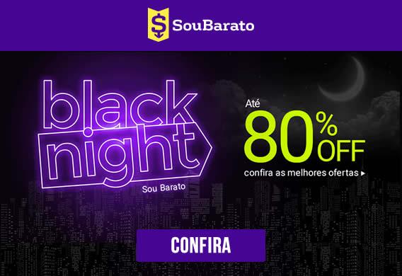 Black Night Sou Barato - Até 80% de desconto