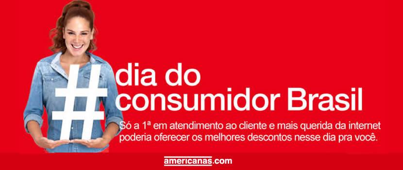 Dia do consumidor Brasil Americanas