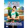 """Livro Rezendeevil """"De Volta Ao Jogo"""" na Saraiva"""