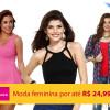 Moda feminina por até R$ 24,99 na Marisa