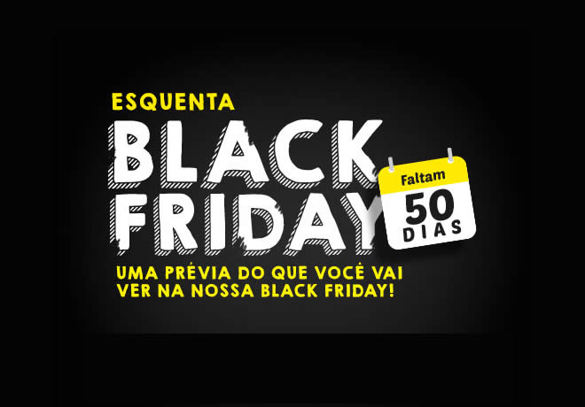 Esquenta Black Friday na Posthaus