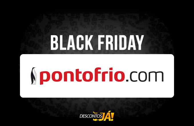 Black Friday Pontofrio: Até 80% de desconto