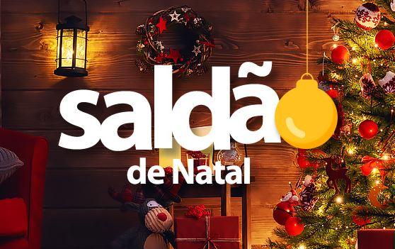 Saldão de Natal c/até 50% de desconto no Walmart