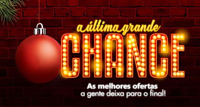 A Última Grande Chance Casas Bahia