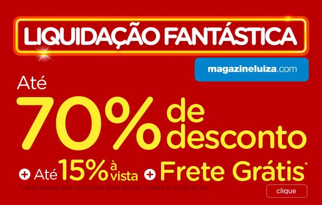 Liquidação Fantástica Magazine Luiza - Ofertas e Promoções