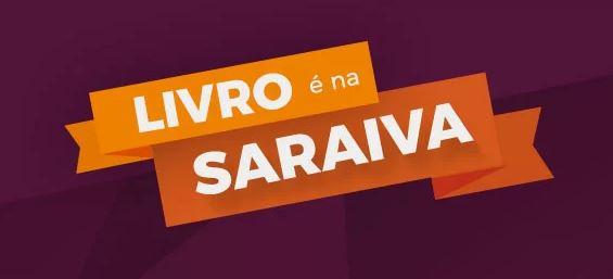 Livro é na Saraiva! Ofertas c/até 80% + Frete Grátis*