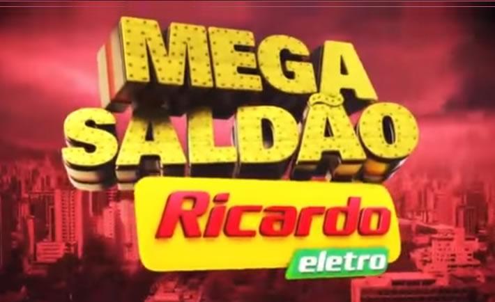 Mega Saldão Ricardo Eletro - Ofertas e Promoções