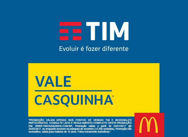 Promoção TIM dá um Vale Casquinha McDonald's