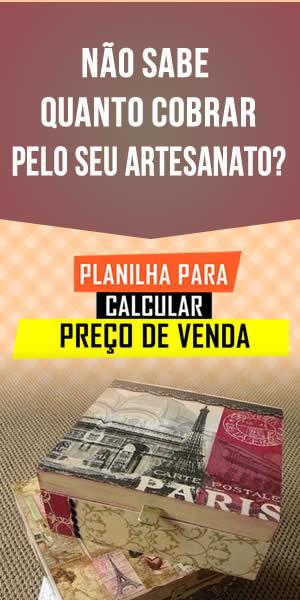 Planilha para calcular preço de venda de Artesanato