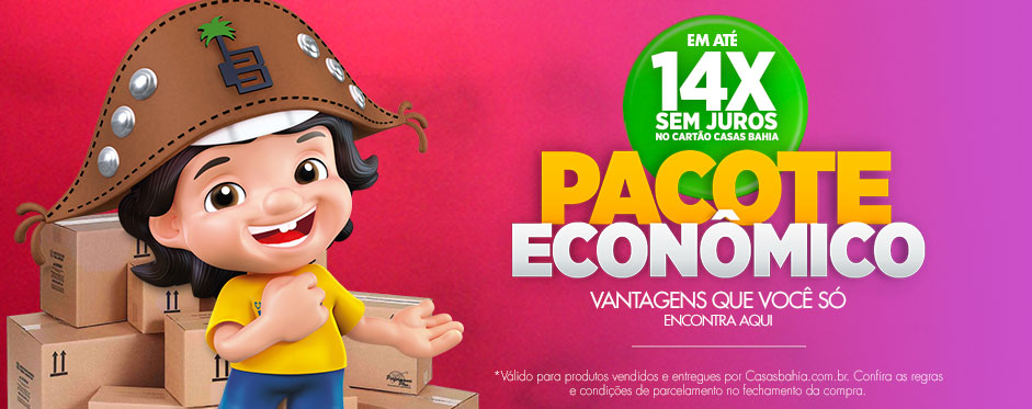 Pacote Econômico Casas Bahia - Ofertas e promoções