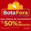 Bota Fora Magazine Luiza c/até 50% de desconto