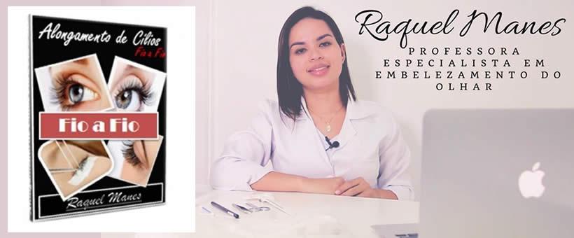 Curso de Alongamento de Cílios Fio a Fio Online - Raquel Manes