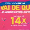 Ressaca de Ofertas Casas Bahia