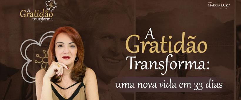 Método A Gratidão Transforma! Tenha uma vida mais leve e próspera
