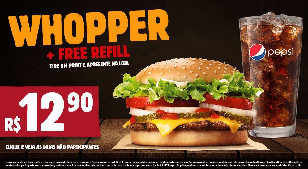 Whopper + Free Refill por apenas R$12,90 no Burger King