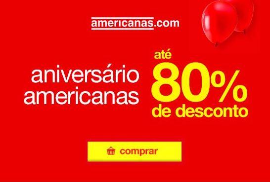 Aniversário Americanas Ofertas e Promoções