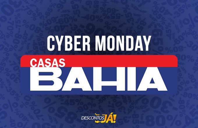Cyber Monday Casas Bahia - Ofertas e promoções